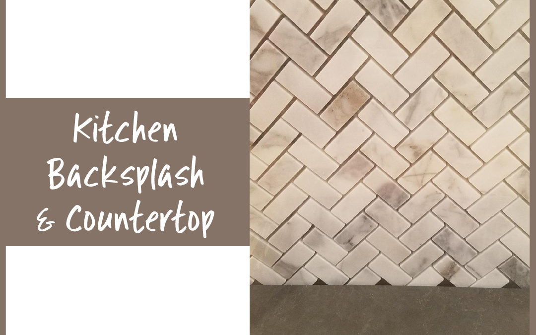 Kitchen Preview! Backsplash & Countertop